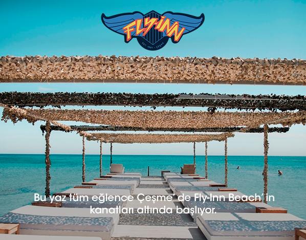 BU YAZ TÜM EĞLENCE ÇEŞME'DE FLYY-INN BEACH'İN KANATLARI ALTINDA BAŞLIYOR.
