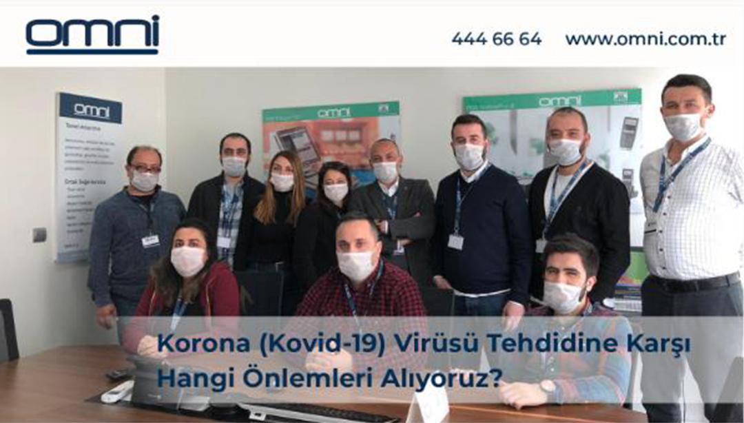 Korona (Kovid-19) Virüsü Tehdidine Karşı Hangi Önlemleri Alıyoruz?