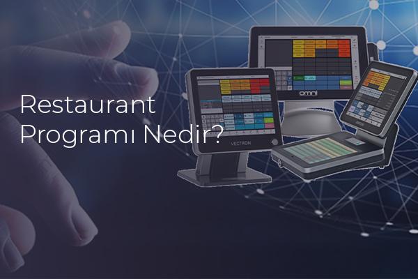 Restaurant Programı Nedir