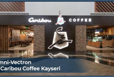 Omni-Vectron in Caribou Coffee Kayseri!