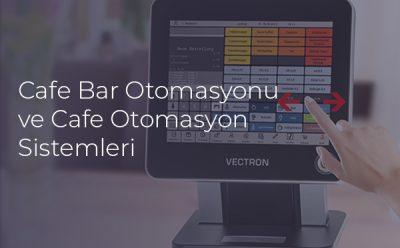 Cafe Bar Otomasyonu ve Cafe Otomasyonu